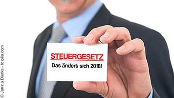 Steuererklärung 2018 – Die wichtigsten Änderungen